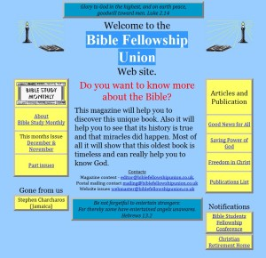 Bible Fellowship Union Web site in 2014 November The Bible Fellowship Union has published the 'Bible Study Monthly' and literature since 1945 continuing a magazine founded in 1924. Its objective is to promote Bible knowledge. - Bible Fellowship Union Web site in november 2014 - De Bijbel Fellowship Unie heeft  sinds 1945 de 'Bible Monthly' en andere literatuur gepubliceerd in voortzetting van een tijdschrift opgericht in 1924, met als doel de Bijbel kennis te bevorderen.