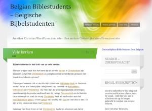 """""""Vele kerken"""" one of the first articles by the opening of the WordPress site Belgian Bible Students - Tussen de """"Vele kerken"""" konden de Belgische Bijbelstudenten sinds 2011 op een WordPress site de mensen aanspreken"""